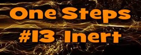 One Step #13 Inert