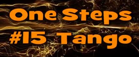 One Step #15 Tango
