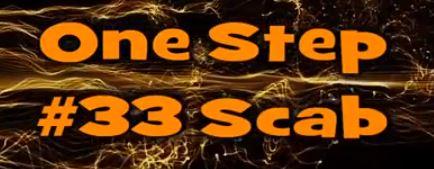 One Step #33 Scab